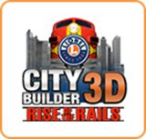 Lionel City Builder - Rise of the Rails