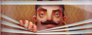 Tests: Hello Neighbor: YouTube-Star oder Sternschnuppe?