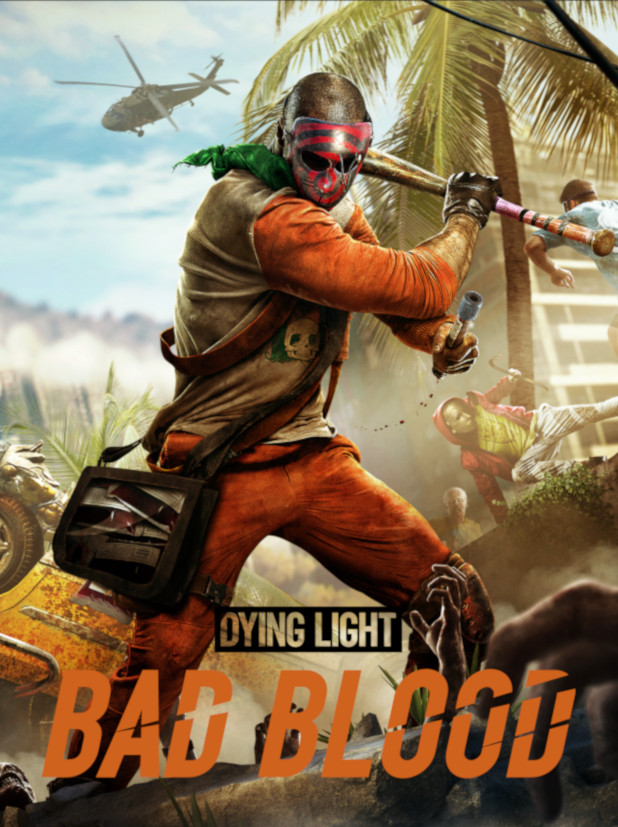 Dying Light - Bad Blood