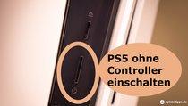 PlayStation 5: Ausschalten, einschalten und in den Ruhemodus versetzen