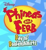 Phineas and Ferb - Day of Doofenshmirtz