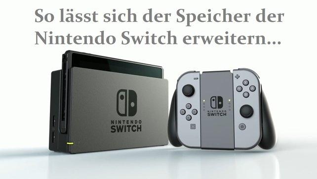 Nintendo Switch - Speicher erweitern? Klar! Mit einer MicroSD.