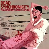 Dead Synchronicity - Tomorrow Comes Today