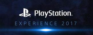 PlayStation Experience 2017: Das erwartet euch am Wochenende