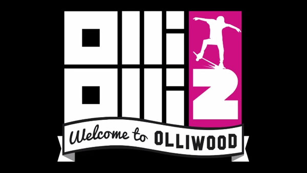 Olliolli 2 - Welcome to Olliwood