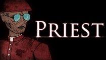 <span>Priest:</span> Exorzist - Euer neuer Traumberuf