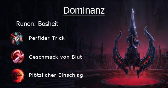 Diese Dominanz-Runen verstärken insbesondere Assassinen und Jungler, aber auch Spieler, die gerne auf anderen Lanes aushelfen.