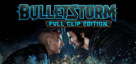 Bulletstorm - Full Clip