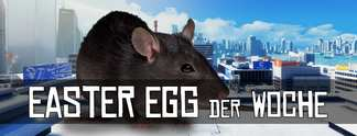Easter Egg der Woche #3 - Die riesige Ratte in Mirror's Edge (inklusive Video)