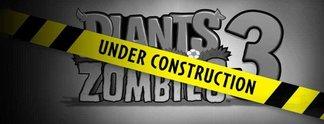 Plants vs. Zombies 3: Neuer Serienteil angekündigt, Pre-Alpha schon jetzt spielbar