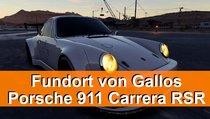 Gallos Porsche 911 Carrera RSR - Fundort des stillgelegten Autos