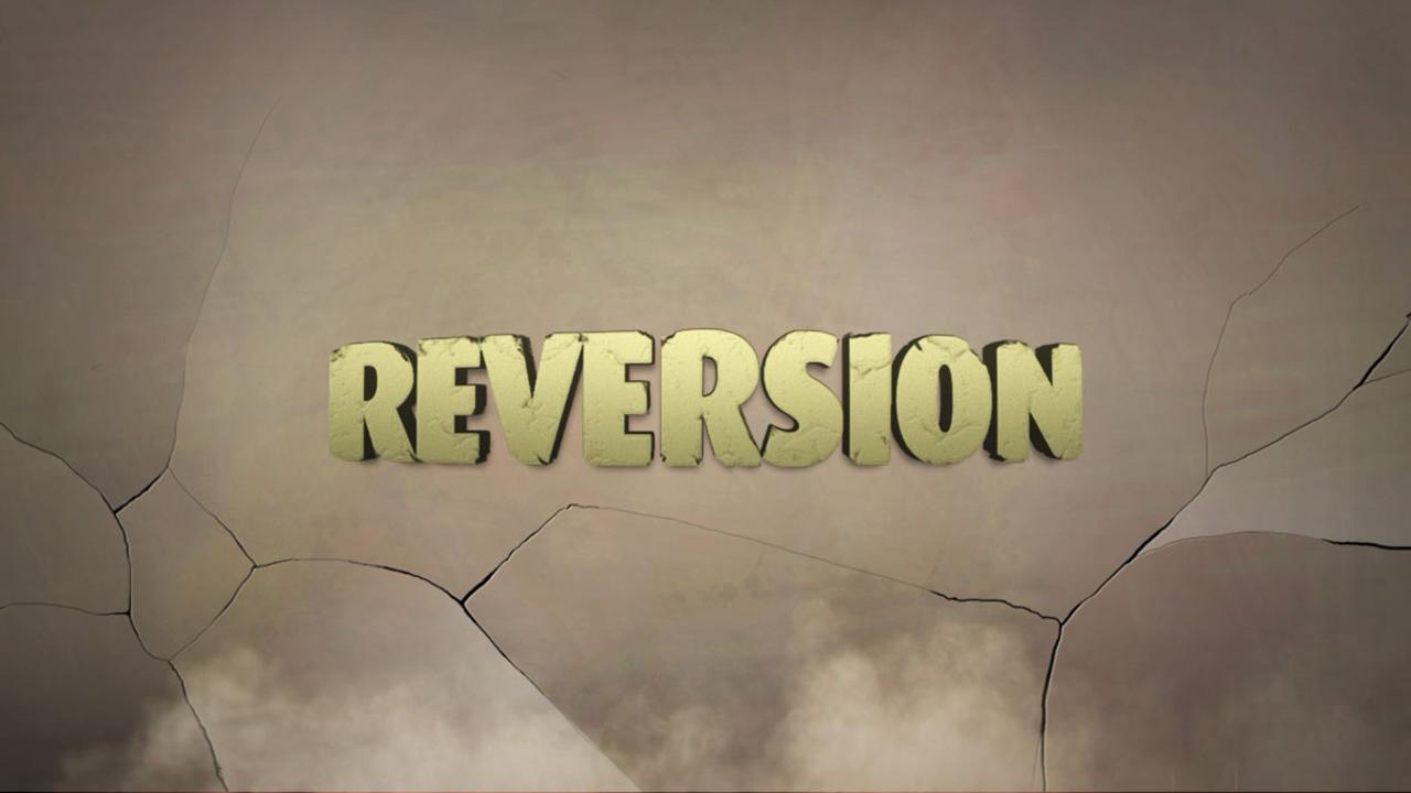 Reversion - The Escape