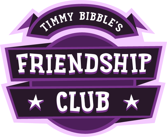 Timmy Bibble's Friendship Club