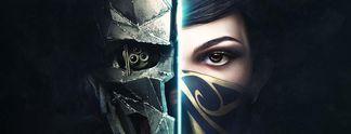 Dishonored 2 - Das Vermächtnis der Maske: Vorbesteller spielen früher