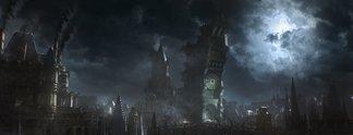 Kolumnen: Als ich in Bloodborne sämtliche Hoffnung verlor