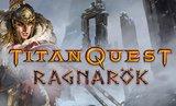 Titan Quest - Ragnarök