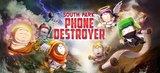 South Park - Phone Destroyer