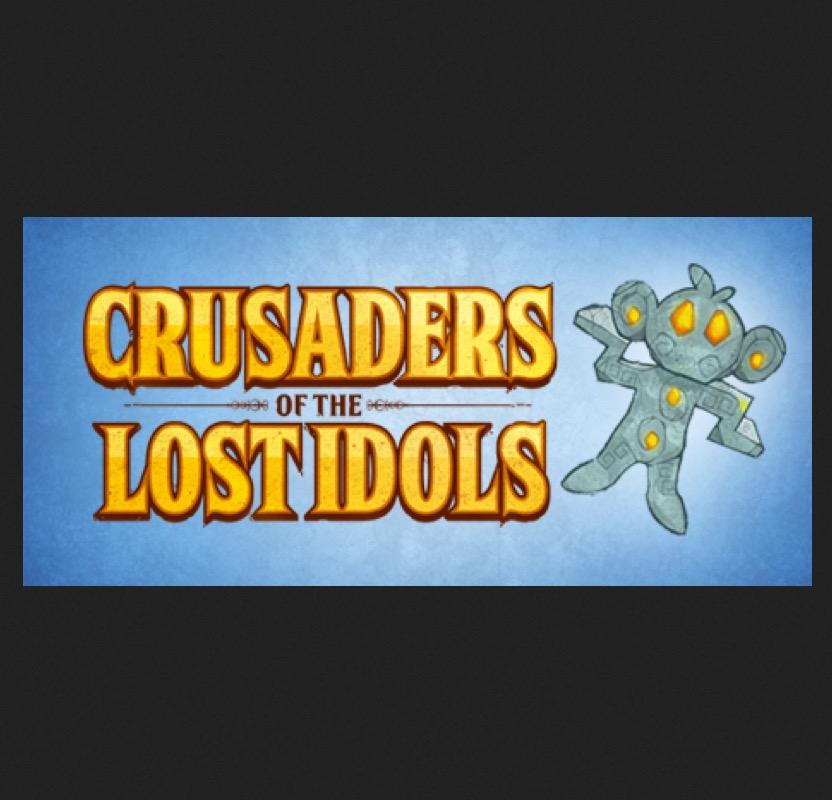 Crusaders of the Lost Idols