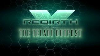 X Rebirth - The Teladi Outpost - Official Trailer