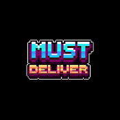 Must Deliver