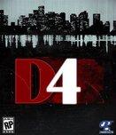 D4 - Dark Dreams Don't Die
