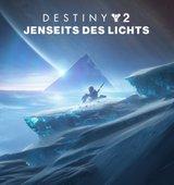 Destiny 2: Jenseits des Lichts