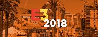 E3 2018 - Highlights Samstag: Anthem, Unravel 2 und eine Überraschung aus Deutschland