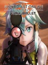 Sword Art Online - Fatal Bullet