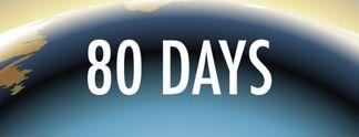 80 Days - Wagt das Abenteuer und umrundet die Welt in 80 Tagen