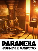 Paranoia - Happiness is Mandatory