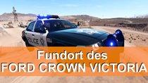 Ford Crown Victoria (Polizeiauto) - Fundort des stillgelegten Autos
