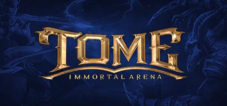 Tome - Immortal Arena