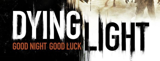 Dying Light: Neues Video zeigt 12 Minuten Spielszenen