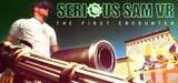 Serious Sam VR - The First Encounter