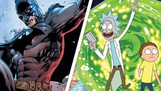 Batman, Rick & Morty und Co