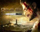 Deus Ex Human Revolution - The Missing Link