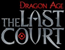 Dragon Age - The Last Court