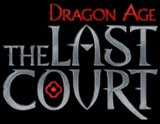Dragon Age - The Last Court