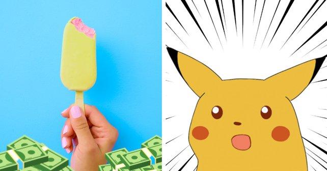 Pokémon-Fans geben kleine Vermögen aus. Für aufgegessenes Eis am Stiel.