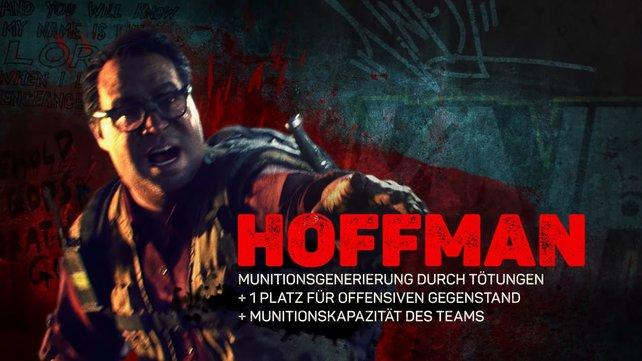 Hoffman ist als Prepper für den Nachschub zuständig.