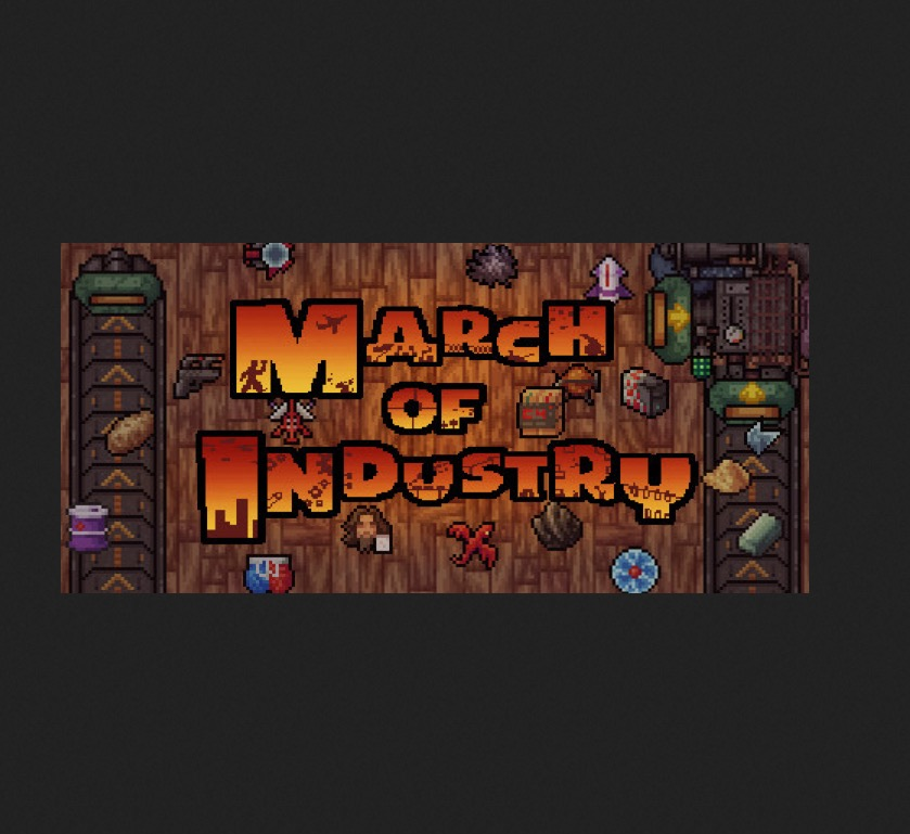 March of Industry - Capitalist Factory