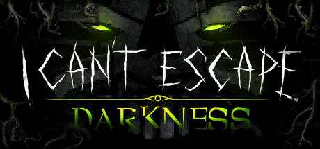 I can't Escape - Darkness
