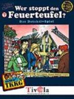 TKKG 7 - Wer stoppt den Feuerteufel