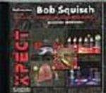 Bob Squisch & der moosige Moorkönig