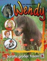 Wendy - Sarahs großer Traum