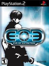 EoE - Eve of Extinction