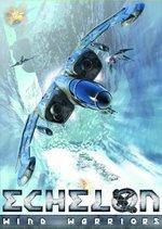 Echelon - Wind of Warriors