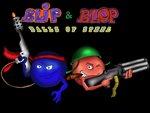 Blip & Blop