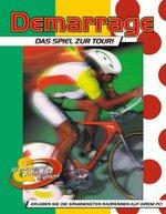 Demarrage - Das Spiel zur Tour
