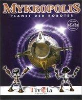 Mykropolis - Planet der Roboter